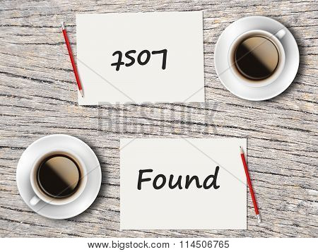 Business Concept : Comparison Between Found And Lost