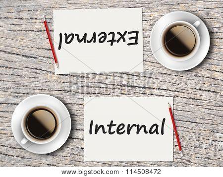Business Concept : Comparison Between External And Internal