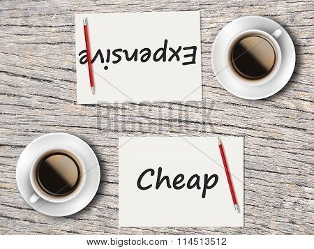 Business Concept : Comparison Between Cheap And Expensive