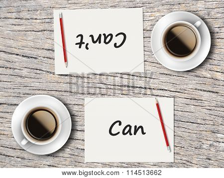 Business Concept : Comparison Between Can And Cannot