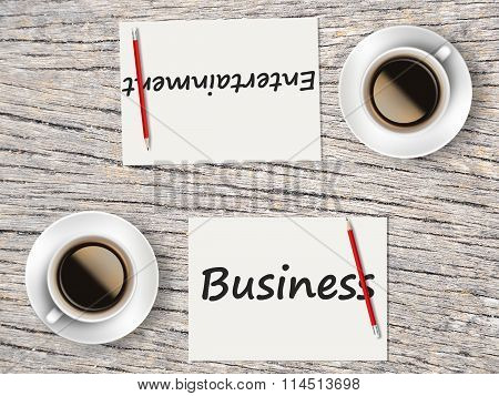 Business Concept : Comparison Between Business And Entertainment
