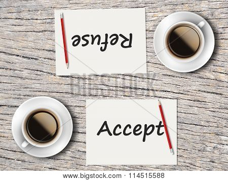 Business Concept : Comparison Between Accept And Refuse
