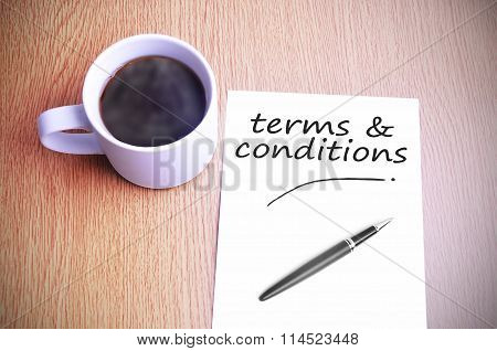 Coffee On The Table With Note Writing Writing Terms & Conditions