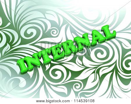 INTERNAL- bright color letters on nice green ornament backgroundI