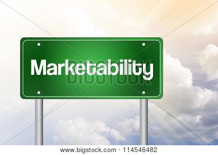 Marketability Green Road Sign, Business Concept..