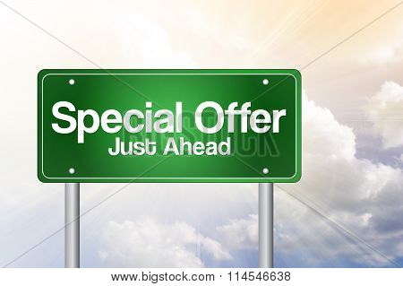 Special Offer, Just Ahead Green Road Sign, Business Concept..