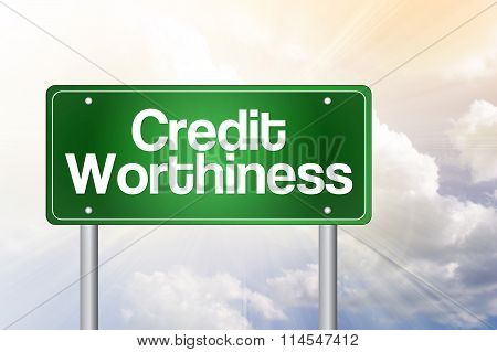 Credit Worthiness Green Road Sign, Business Concept
