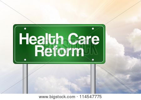 Health Care Reform Green Road Sign
