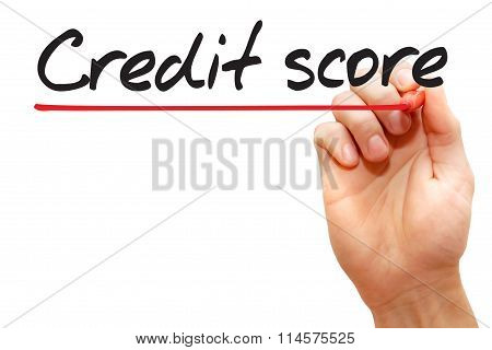 Hand Writing Credit Score, Business Concept..