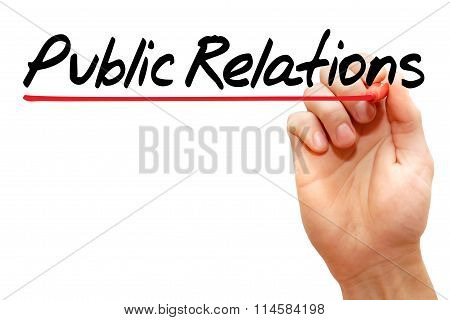 Hand Writing Public Relations, Business Concept..