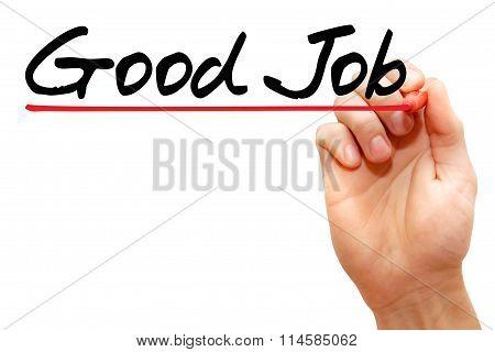 Hand Writing Good Job, Business Concept