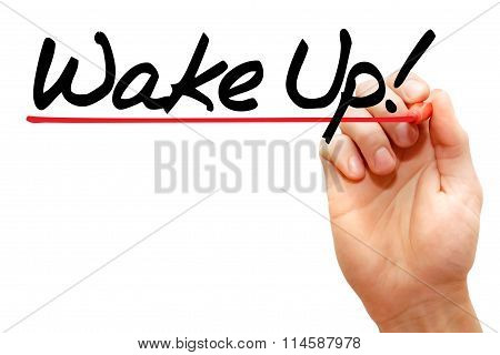 Hand Writing Wake Up!