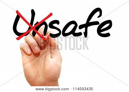 Turning The Word Unsafe Into Safe..