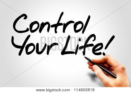 Control Your Life!