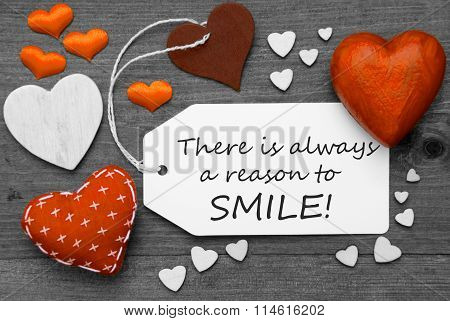 Label With Orange Hearts, Quote Always Reason To Smile