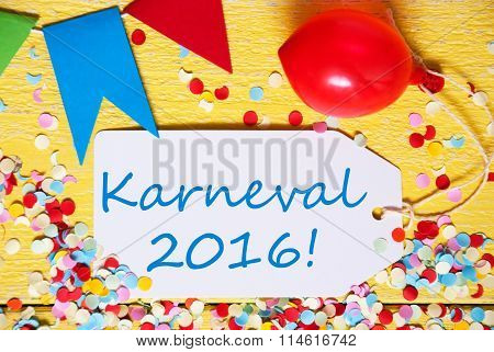 Party Label With Balloon, Text Karneval 2016 Means Carnival, Macro