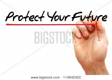 Protect Your Future