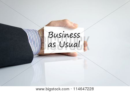Business As Usual Text Concept