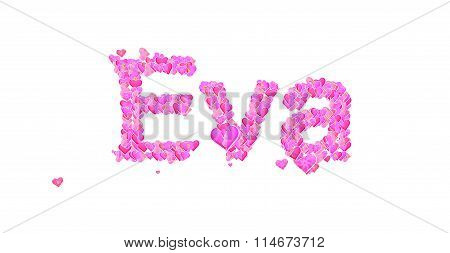 Eva Female Name Set With Hearts Type Design