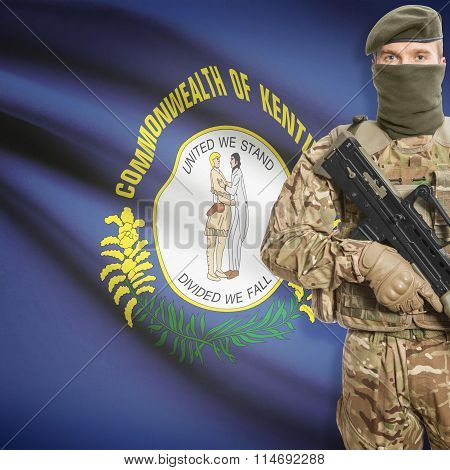 Soldier Holding Machine Gun With Usa State Flag On Background Series - Kentucky
