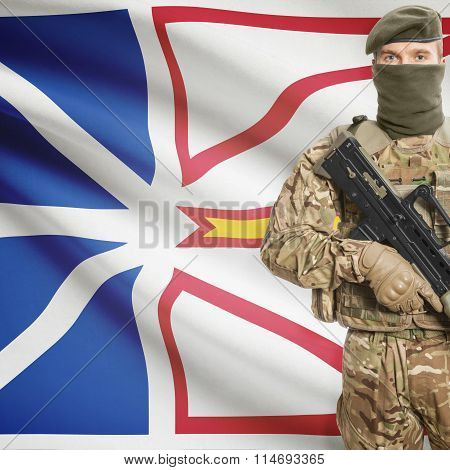 Soldier Holding Machine Gun With Canadian Province Flag On Background Series - Newfoundland And Labr