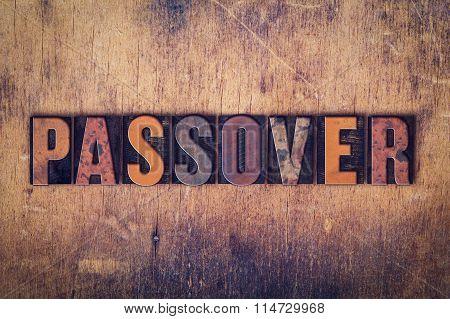 Passover Concept Wooden Letterpress Type