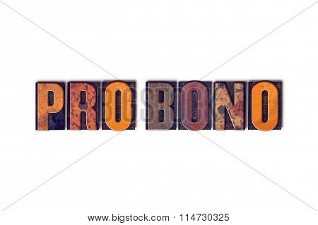 Pro Bono Concept Isolated Letterpress Type