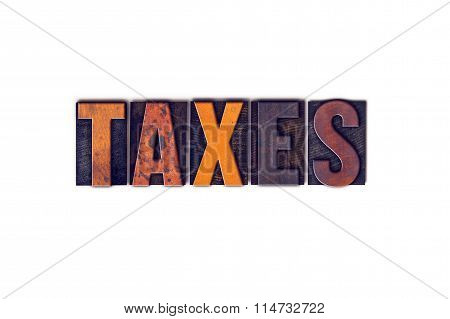 Taxes Concept Isolated Letterpress Type