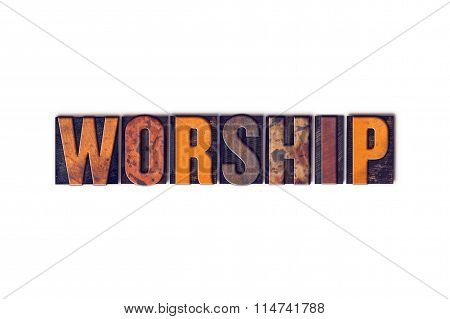 Worship Concept Isolated Letterpress Type