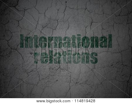 Political concept: International Relations on grunge wall background