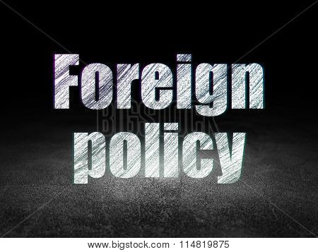 Political concept: Foreign Policy in grunge dark room