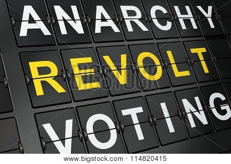 Political concept: Revolt on airport board background