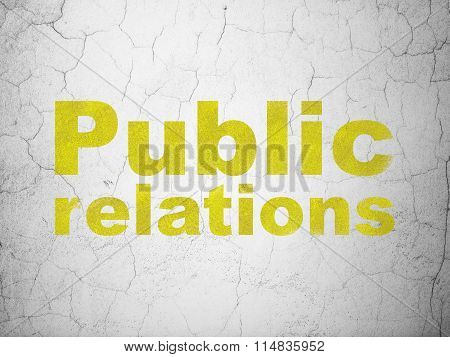 Advertising concept: Public Relations on wall background