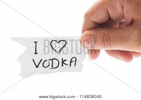 I Love Vodka.
