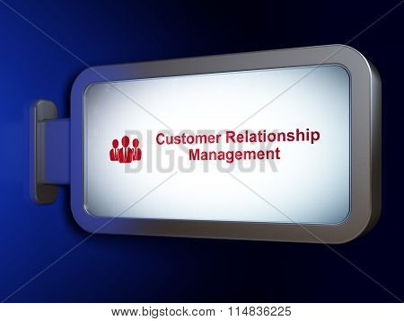 Marketing concept: Customer Relationship Management and Business People on billboard background