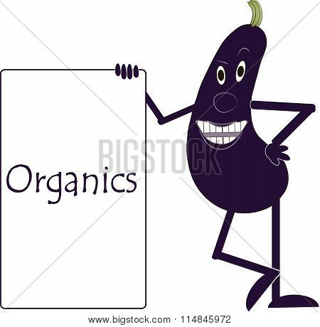 Smiling purple eggplant with arms and legs, eyes, plaque with the inscription Organic