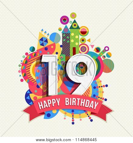 Happy Birthday 19 Year Greeting Card Poster Color