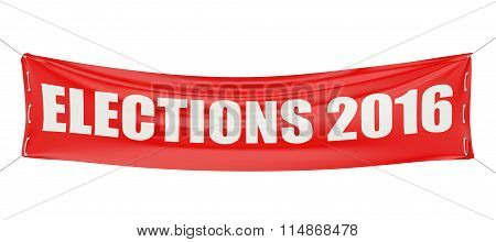 Elections 2016 Concept On The Red Banner