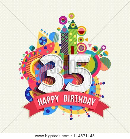 Happy Birthday 35 Year Greeting Card Poster Color