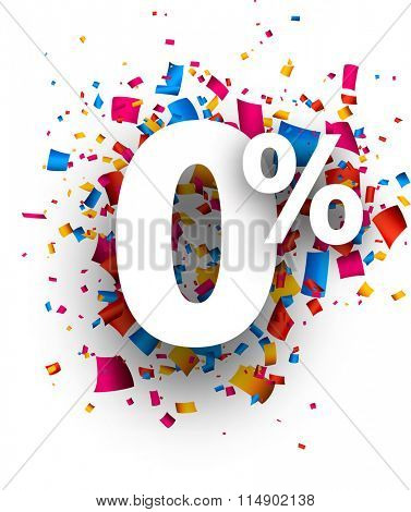 Zero percent 0% sign with colour confetti. Vector illustration.