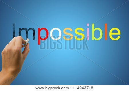 Changing the word Impossible for Possible using eraser