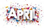 April sign with colour confetti. Vector paper illustration. poster