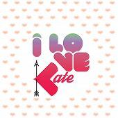 I love Kate poster