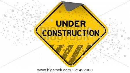 Under Construction Grunge Sign