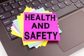 Health And Safety Writing Text Made In The Office Close-up On Laptop Computer Keyboard. Business Con poster