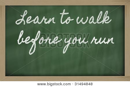 Expression -  Learn To Walk Before You Run