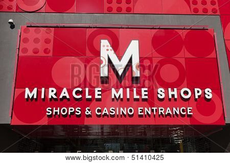 The Miracle Mile Shops Sign In Las Vegas, Nv On May 20, 2013