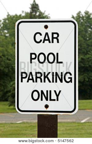 Car Pool Parking Sign