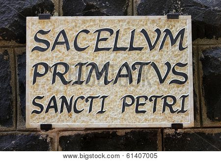 Marble Plaque With An Inscription In Latin  Church Of The Primacy Of Peter
