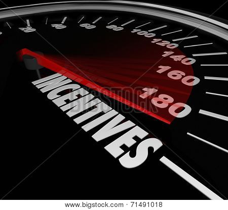 Incentives word speedometer to advertise special money saving deals, bonuses and rewards at a car or auto dealership